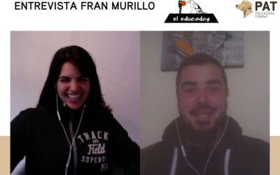 Entrevista Fran Murillo (El Educadog)