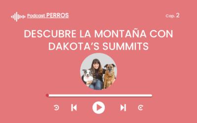 Capítulo 2. Iniciarte en la aventura de montaña con tu perro (Beatriz de  DAKOTA'S SUMMITS)