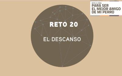 RETO 20: EL DESCANSO (2018)