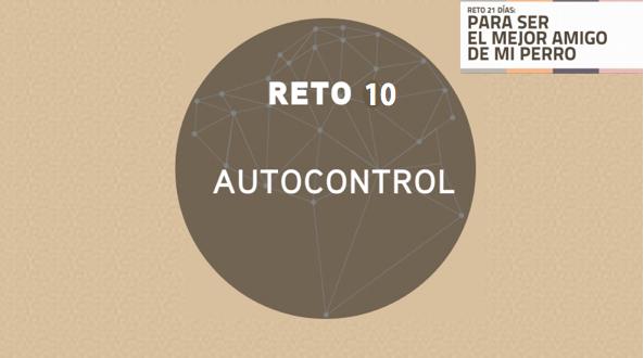 RETO 10: AUTOCONTROL CON JUGUETE