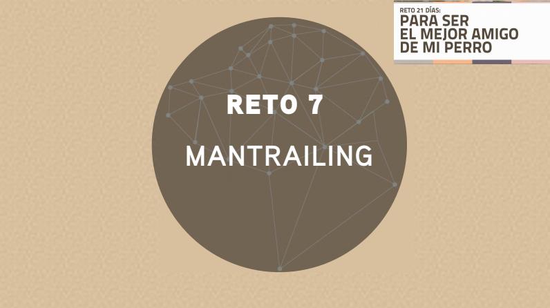 RETO 8: MANTRAILING (2018)