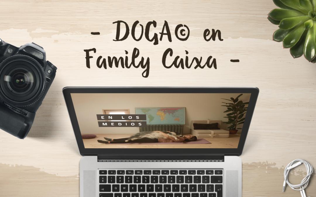 [DOGA© en Family Caixa]