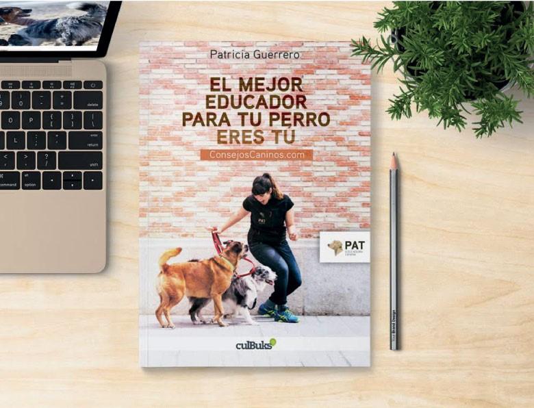 Libro El mejor educador para tu perro eres tú